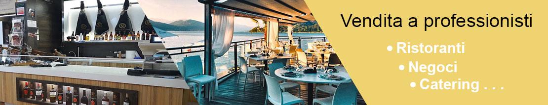 Vendita a professionisti: ristoranti, negozi specializzati, catering.....